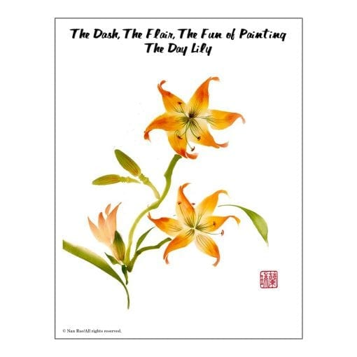 Day Lily Brush Painting Class Lesson by Nan Rae